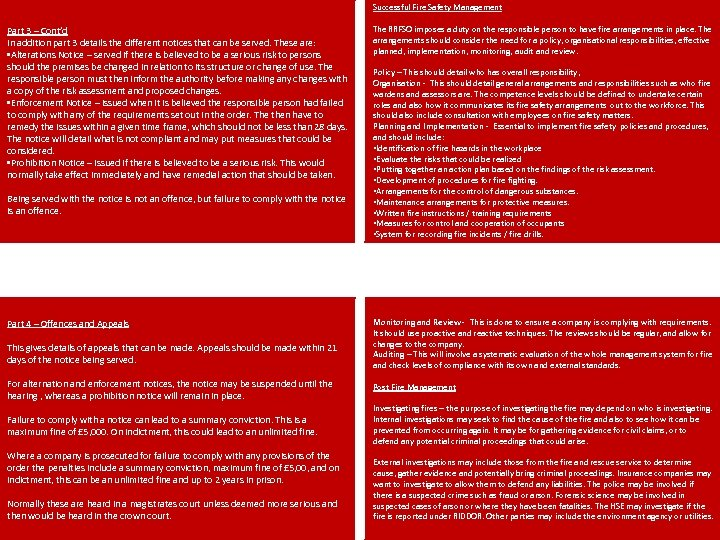 Successful Fire Safety Management Part 3 – Cont'd In addition part 3 details the