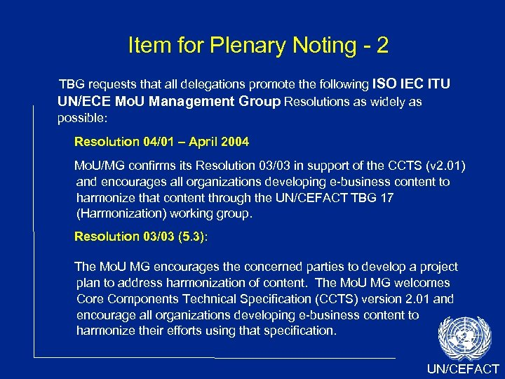 Item for Plenary Noting - 2 TBG requests that all delegations promote the following