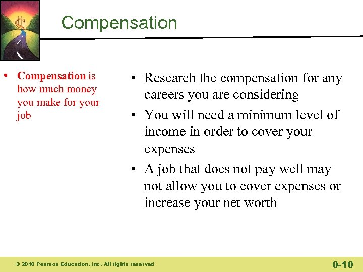 Compensation • Compensation is how much money you make for your job • Research
