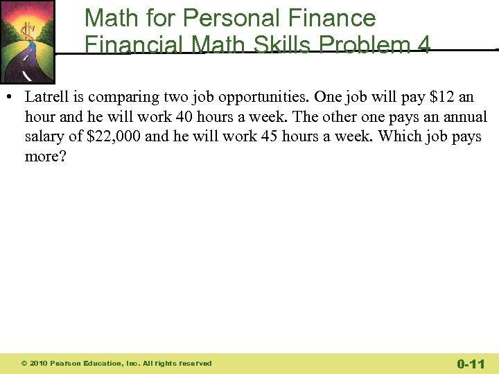 Math for Personal Finance Financial Math Skills Problem 4 • Latrell is comparing two