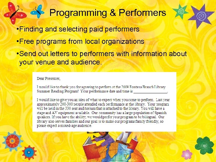Programming & Performers • Finding and selecting paid performers • Free programs from local