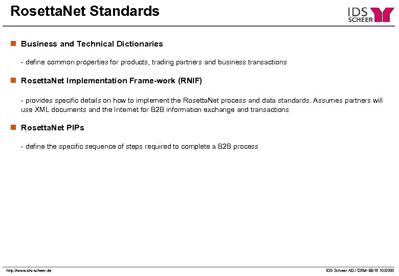 Rosetta. Net Standards n Business and Technical Dictionaries - define common properties for products,