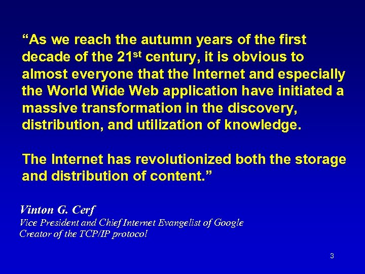"""""""As we reach the autumn years of the first decade of the 21 st"""