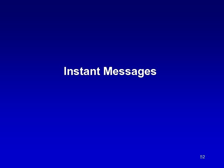 Instant Messages 52