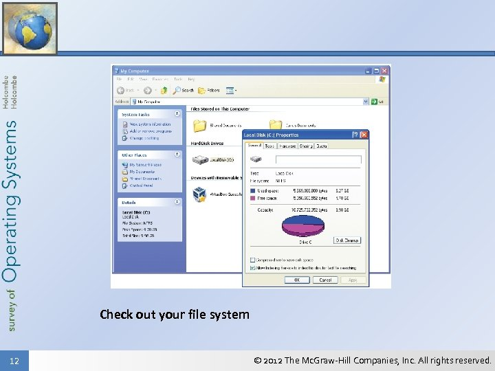 Check out your file system 12 © 2012 The Mc. Graw-Hill Companies, Inc. All