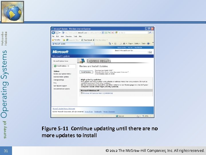 Figure 5 -11 Continue updating until there are no more updates to install 31