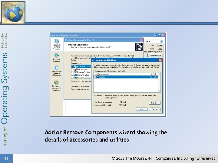 Add or Remove Components wizard showing the details of accessories and utilities 41 ©