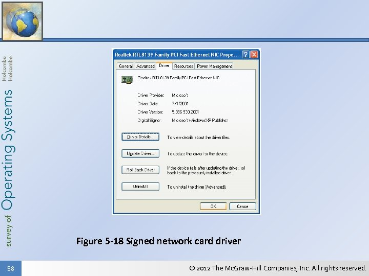 Figure 5 -18 Signed network card driver 58 © 2012 The Mc. Graw-Hill Companies,