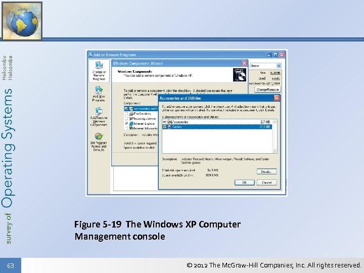 Figure 5 -19 The Windows XP Computer Management console 63 © 2012 The Mc.