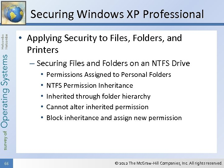 Securing Windows XP Professional • Applying Security to Files, Folders, and Printers – Securing