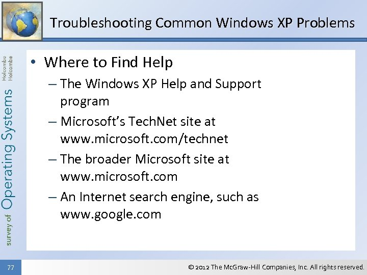 Troubleshooting Common Windows XP Problems • Where to Find Help – The Windows XP