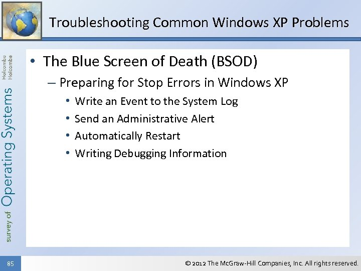 Troubleshooting Common Windows XP Problems • The Blue Screen of Death (BSOD) – Preparing