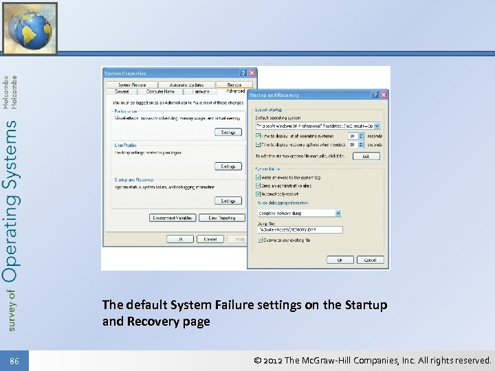The default System Failure settings on the Startup and Recovery page 86 © 2012