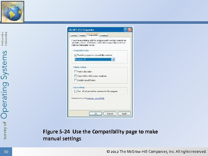 Figure 5 -24 Use the Compatibility page to make manual settings 90 © 2012