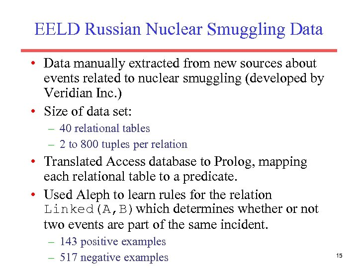 EELD Russian Nuclear Smuggling Data • Data manually extracted from new sources about events