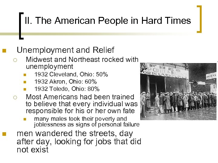 II. The American People in Hard Times n Unemployment and Relief ¡ Midwest and