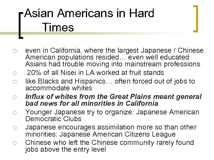 Asian Americans in Hard Times ¡ ¡ ¡ ¡ even in California, where the