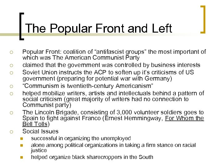 "The Popular Front and Left ¡ ¡ ¡ ¡ Popular Front: coalition of ""antifascist"