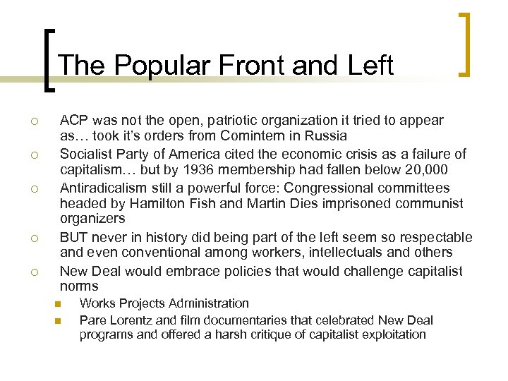 The Popular Front and Left ¡ ¡ ¡ ACP was not the open, patriotic