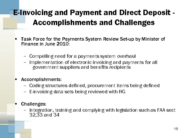 E-Invoicing and Payment and Direct Deposit Accomplishments and Challenges • Task Force for the