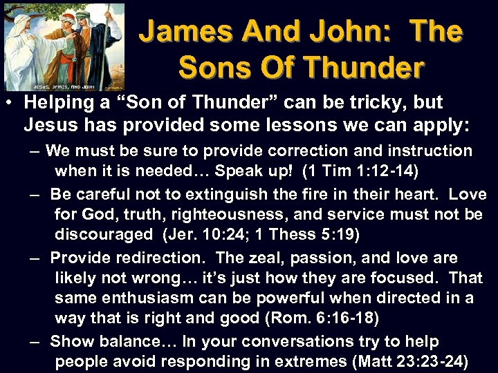 """James And John: The Sons Of Thunder • Helping a """"Son of Thunder"""" can"""