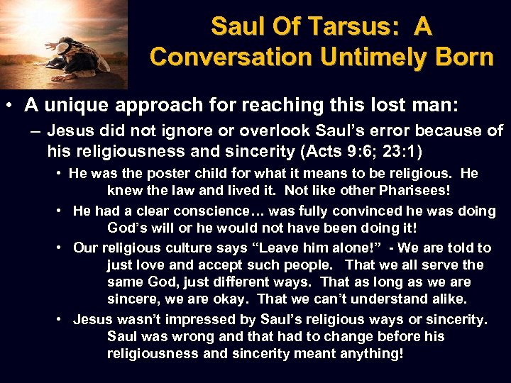 Saul Of Tarsus: A Conversation Untimely Born • A unique approach for reaching this