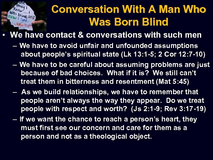 Conversation With A Man Who Was Born Blind • We have contact & conversations