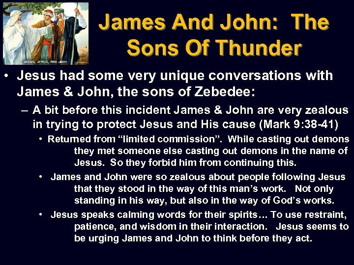 James And John: The Sons Of Thunder • Jesus had some very unique conversations