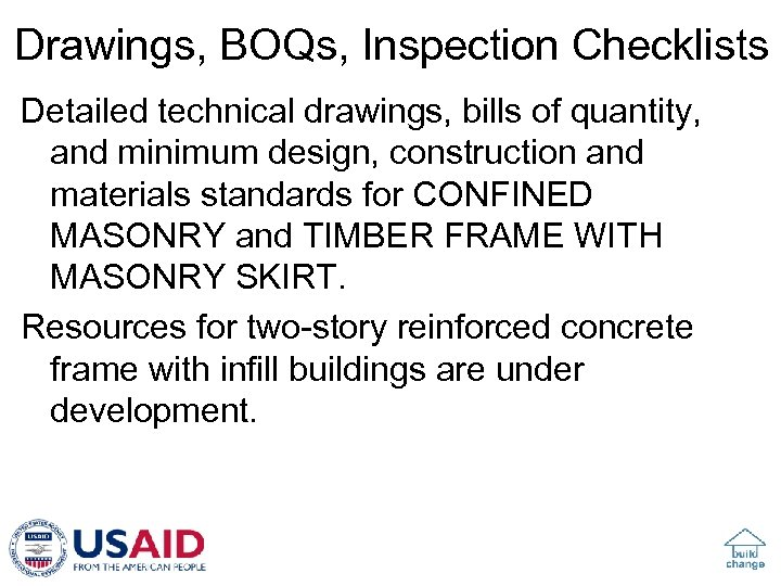 Drawings, BOQs, Inspection Checklists Detailed technical drawings, bills of quantity, and minimum design, construction