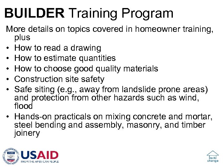 BUILDER Training Program More details on topics covered in homeowner training, plus • How