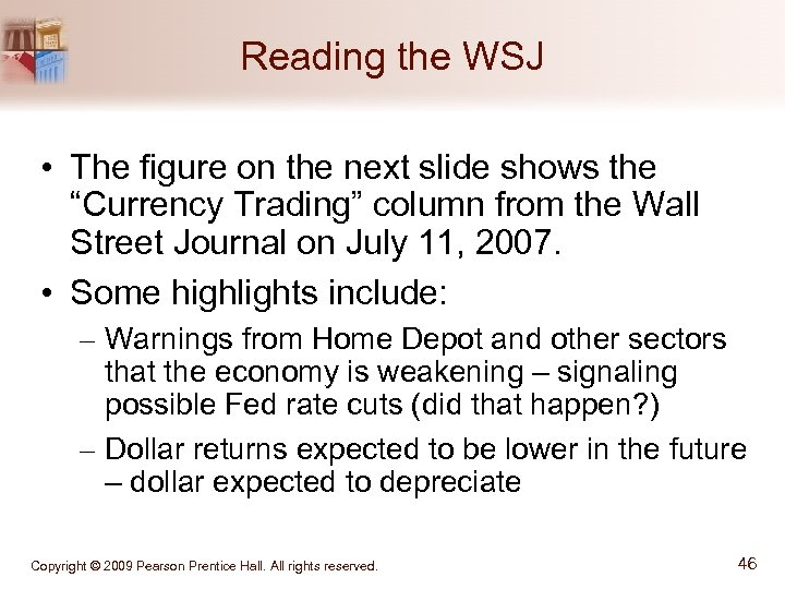 """Reading the WSJ • The figure on the next slide shows the """"Currency Trading"""""""