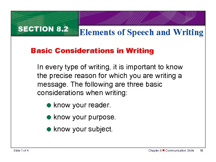 SECTION 8. 2 Elements of Speech and Writing Basic Considerations in Writing In every