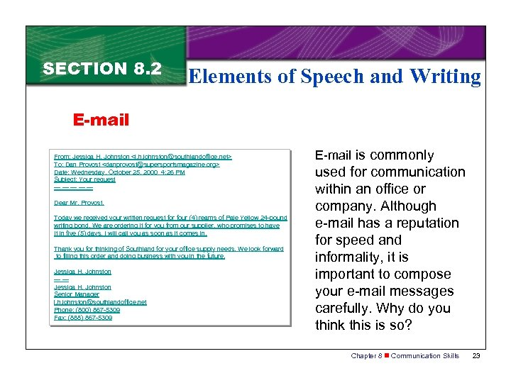 SECTION 8. 2 Elements of Speech and Writing E-mail From: Jessica H. Johnston <j.