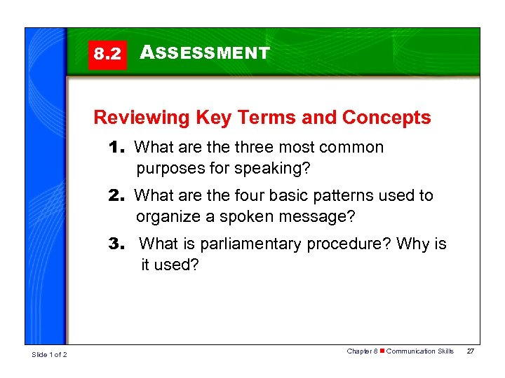 8. 2 ASSESSMENT Reviewing Key Terms and Concepts 1. What are three most common