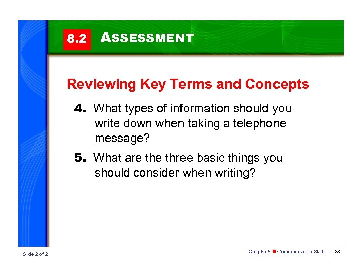8. 2 ASSESSMENT Reviewing Key Terms and Concepts 4. What types of information should