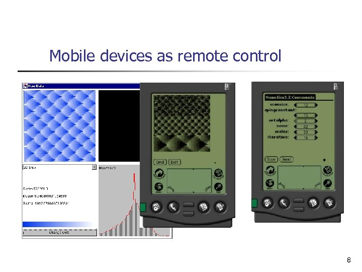 Mobile devices as remote control 8