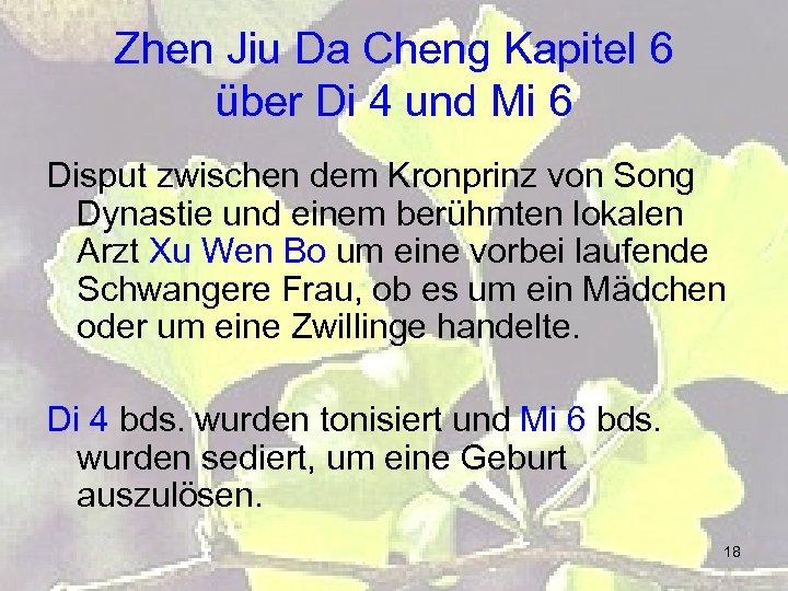 Zhen Jiu Da Cheng Kapitel 6 über Di 4 und Mi 6 Disput zwischen