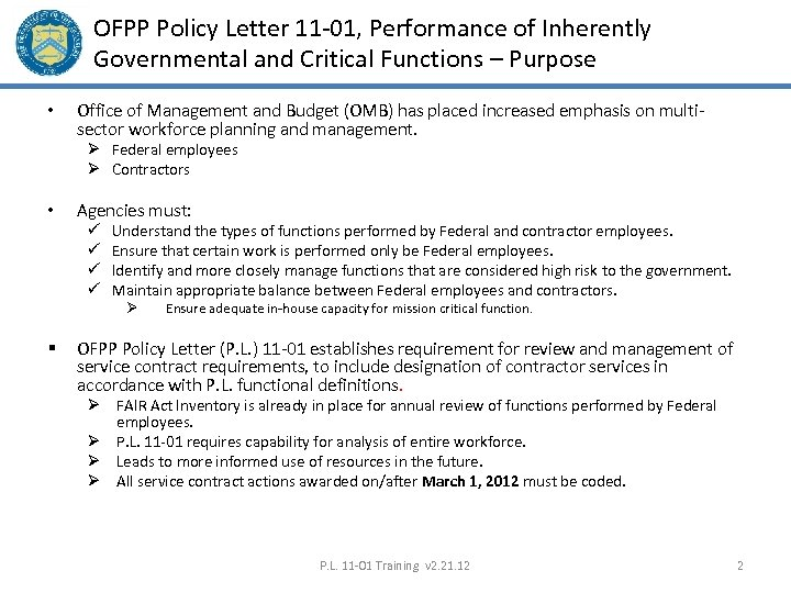 OFPP Policy Letter 11 -01, Performance of Inherently Governmental and Critical Functions – Purpose