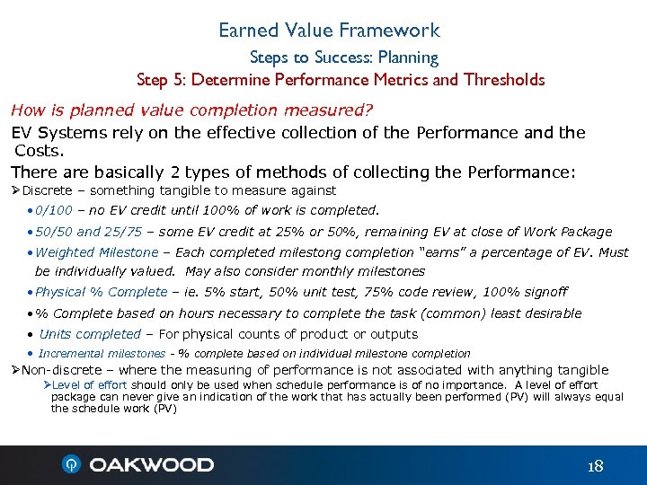 Earned Value Framework Steps to Success: Planning Step 5: Determine Performance Metrics and Thresholds