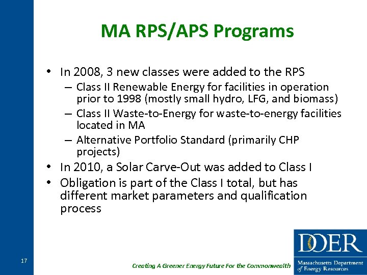 MA RPS/APS Programs • In 2008, 3 new classes were added to the RPS