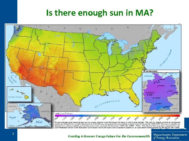 Is there enough sun in MA? 3 Creating A Greener Energy Future For the