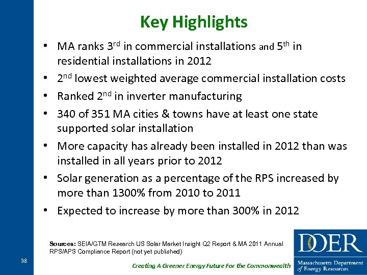 Key Highlights • MA ranks 3 rd in commercial installations and 5 th in