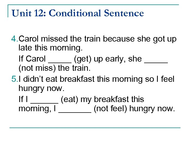 English Grammar I Unit 12 Conditional Sentence