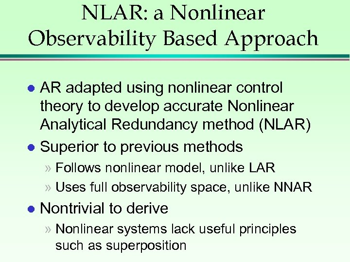 NLAR: a Nonlinear Observability Based Approach AR adapted using nonlinear control theory to develop