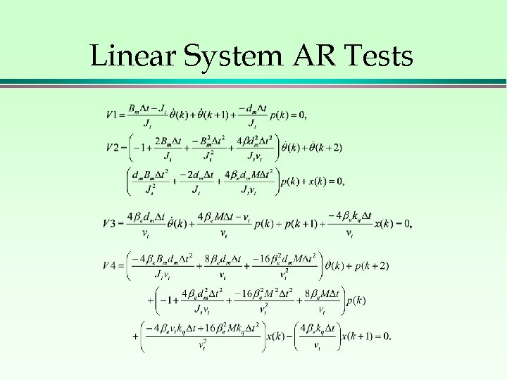 Linear System AR Tests