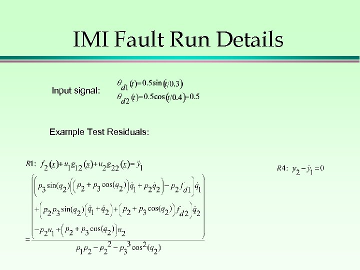 IMI Fault Run Details Input signal: Example Test Residuals: