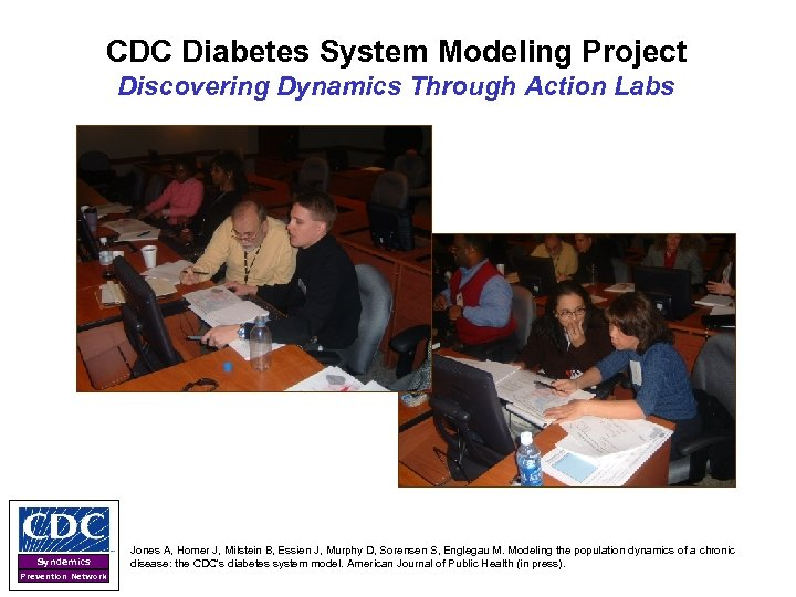 CDC Diabetes System Modeling Project Discovering Dynamics Through Action Labs Syndemics Prevention Network Jones