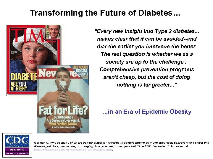 Transforming the Future of Diabetes…