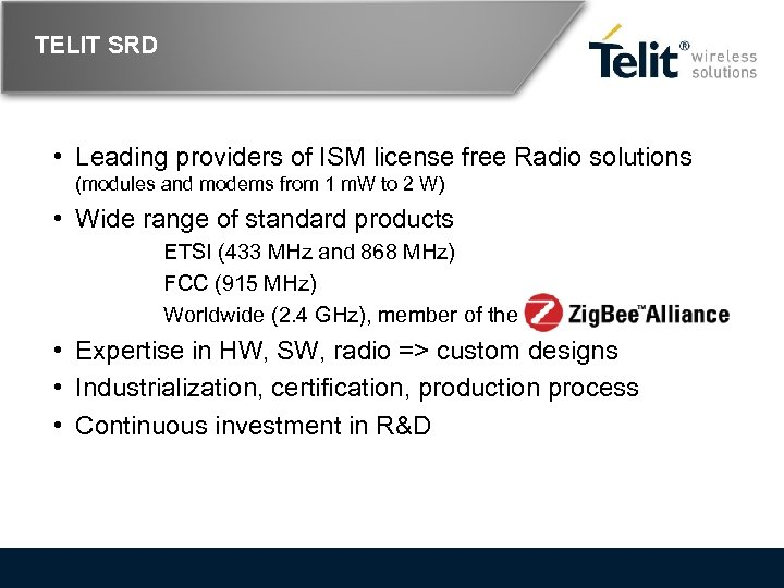 TELIT SRD • Leading providers of ISM license free Radio solutions (modules and modems