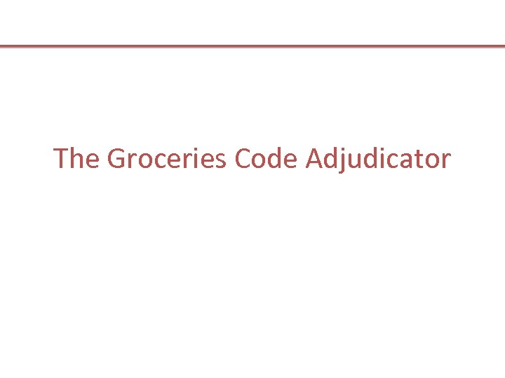 The Groceries Code Adjudicator